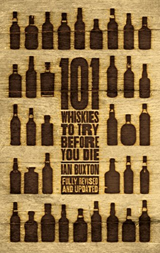 101-whiskies-to-try-before-you-die-revised-updated-english-edition