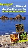 Quelques pas... sur le littoral de Méditerranée par Cubells