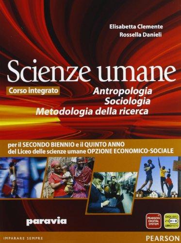 Antropologia, sociologia, metodo della ricerca. Per le Scuole superiori. Con espansione online