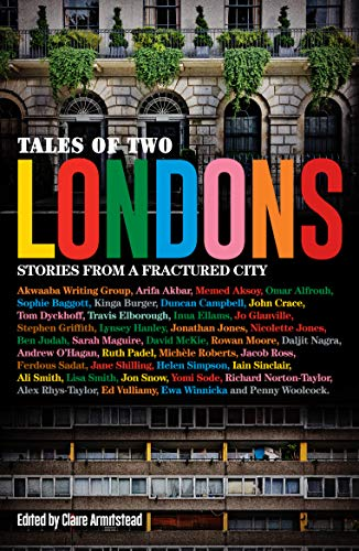 Tales of Two Londons: Stories From a Fractured City (English ...