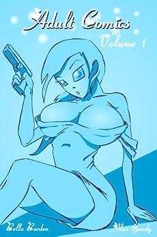 Adult Comics Volume 1 (English Edition) par [Gandy, Alan, Borden, Bella]
