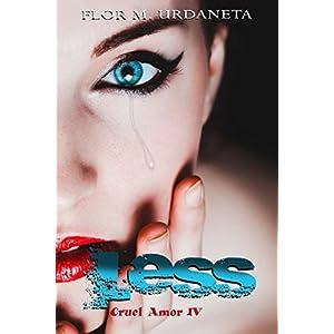 Less (Cruel Amor nº 4)
