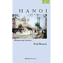 Hanoi: Heureux qui comme… Paul Bourde