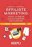 Affiliate marketing: Tutta la verità sull'advertising che...