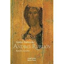 Andrei Rubliov. Roteiro Literario (Em Portuguese do Brasil)