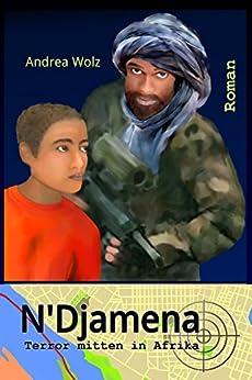 N'Djamena: Terror mitten in Afrika