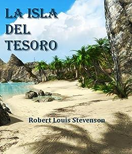 La Isla del Tesoro eBook: Robert Louis Stevenson: Amazon