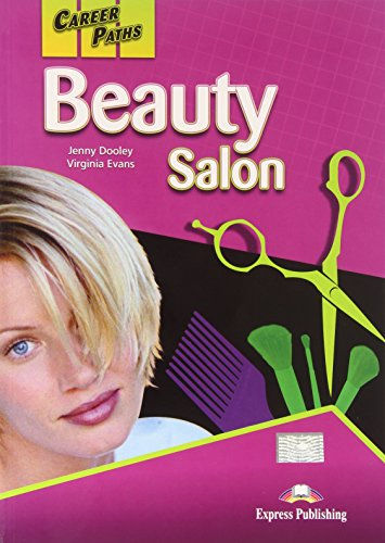 Career Paths, Beauty Salon, Student's Book por Virginia Evans