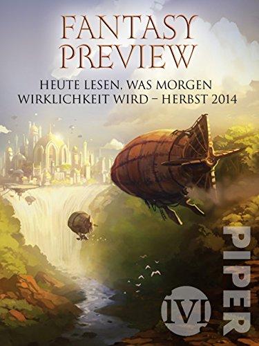 Fantasy Preview Herbst 2014: Heute lesen, was morgen Wirklichkeit wird
