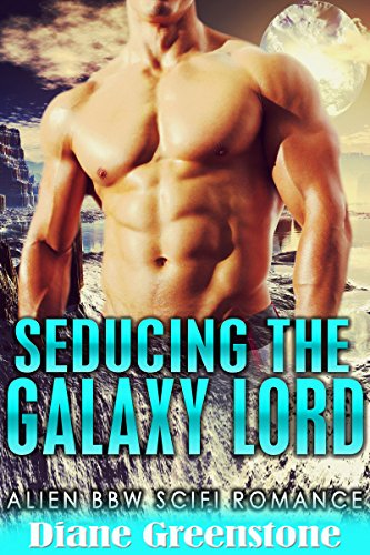 seducing-the-galaxy-lord-an-alien-sci-fi-romance-planet-love-series-book-1-english-edition