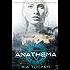 Anathema (Causal Enchantment Book 1)