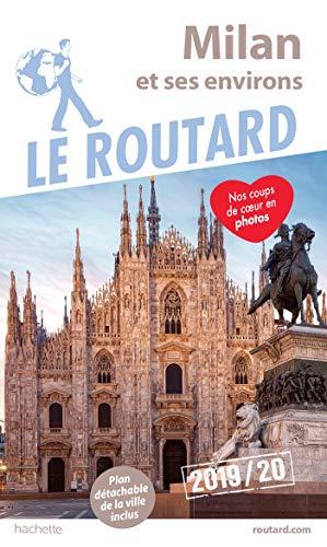 Guide du Routard Milan 2019/20 par Collectif