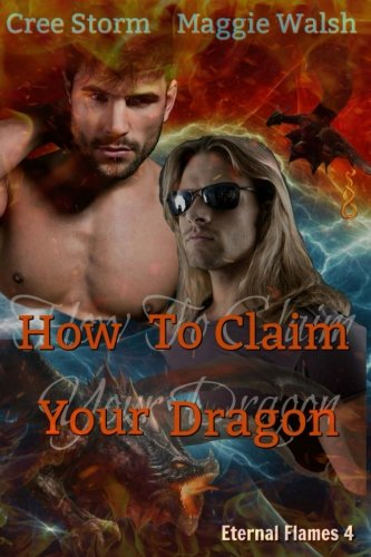 How To Claim Your Dragon: Volume 4 (Eternal Flame)