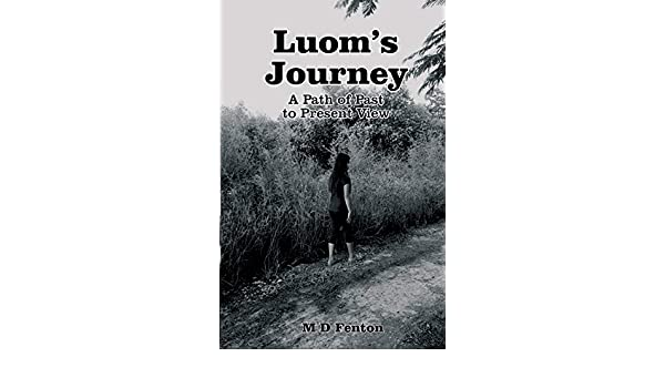 Luom's Journey: A Path of Past to Present View