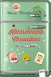 Kühlschrank-Chroniken: Ein WG-Roman