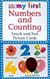 Numbers and Counting: Touch and Feel Picture Cards (DK My First...(Flash Cards))