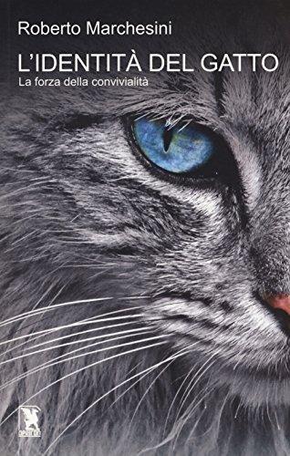 L'identit del gatto. La forza della convivialit