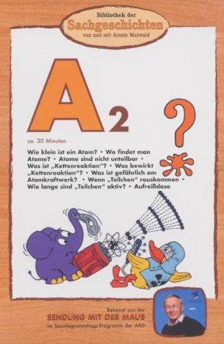 Bibliothek der Sachgeschichten: A2 - Atom-Maus hier kaufen