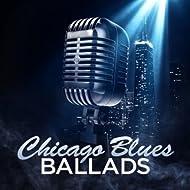 Chicago Blues Ballads