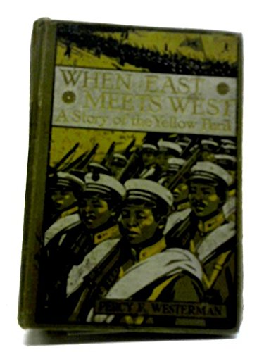 When East Meets West - A Story of the Yellow Peril