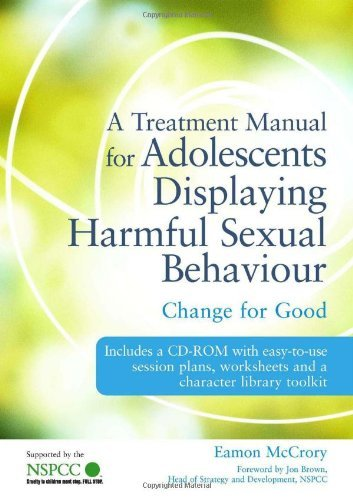 a-treatment-manual-for-adolescents-displaying-harmful-sexual-behaviour-change-for-good-by-eamon-mccrory-15-dec-2010-paperback