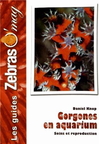 Les Gorgones en aquarium: Soins et reproduction