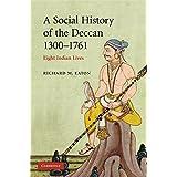 A Social History of the Deccan: 1300 - 1761