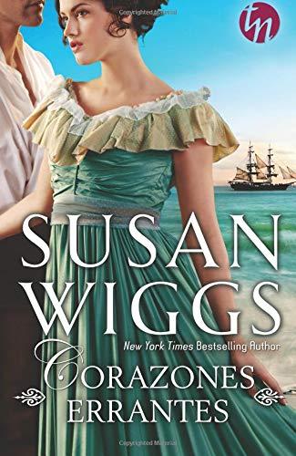 Corazones Errantes (TOP NOVEL) por Susan Wiggs