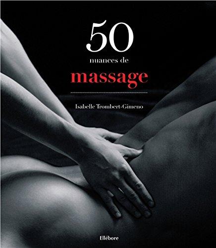 50 nuances de massage par Isabelle Trombert-Gimeno