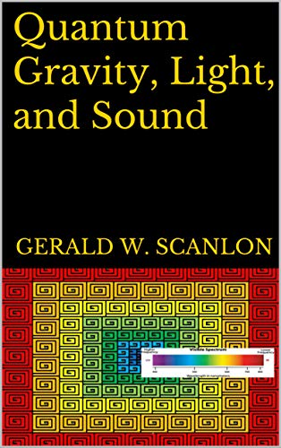 Quantum Gravity, Light, and Sound book cover