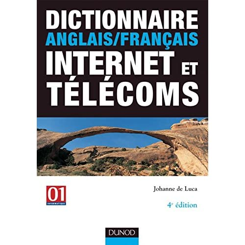 Dictionnaire anglais / français Internet et télécoms