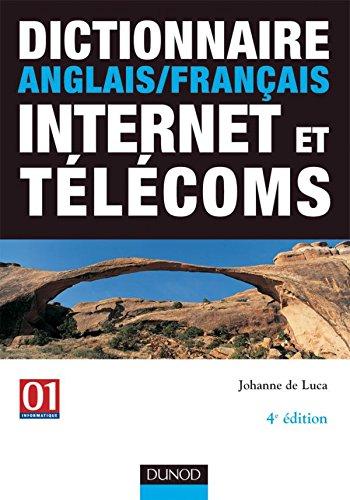 Dictionnaire anglais/français Internet et télécoms