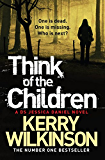 Think of the Children (Jessica Daniel Series)