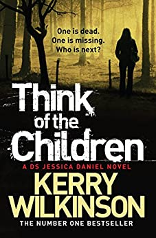 Think of the Children par [Wilkinson, Kerry]