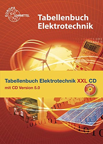 Tabellenbuch Elektrotechnik XXL: Buch und CD Tabellenbuch Elektrotechnik 5.0