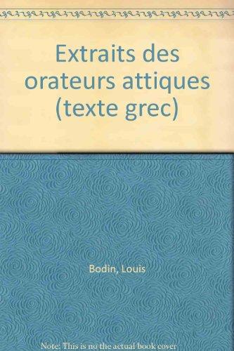 Extraits des orateurs attiques (texte grec)