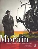 André Morain, Présence(s) photographique(s), 50 ans d'art contemporain
