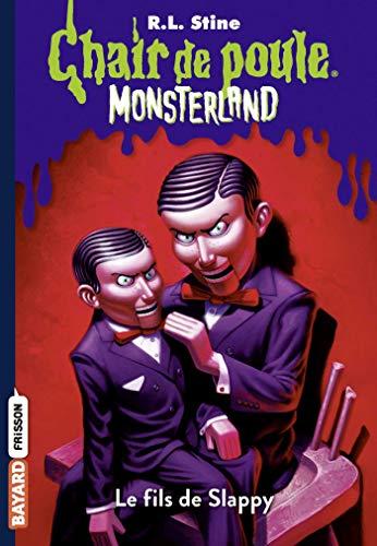 Chair de poule Monsterland, Tome 2 : Le fils de Slappy