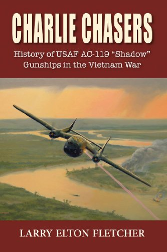 Charlie Chasers: History of USAF AC-119 (English Edition)