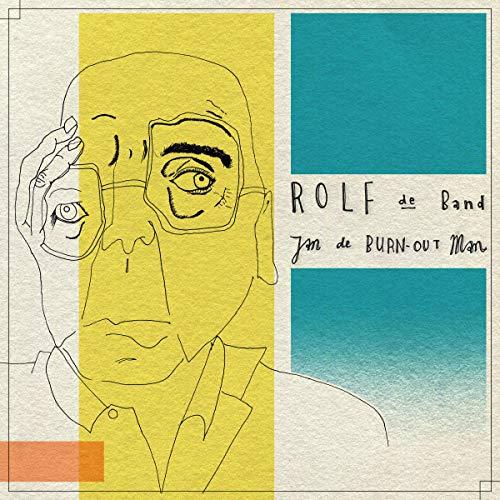 Jan de Burn-out Man - Burnout-band