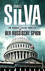 Der russische Spion: Agenten-Thriller (Gabriel Allon)