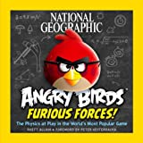 National Geographic Angry Birds Furious Forces!: The Physics at Play in the World's Most Popular Game price comparison at Flipkart, Amazon, Crossword, Uread, Bookadda, Landmark, Homeshop18