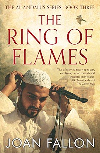 THE RING OF FLAMES: Al-Andalus series Book 3 por Joan Fallon