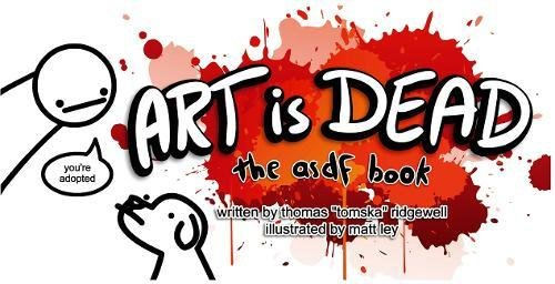 Art is Dead: the asdf book