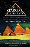 The Stargate Conspiracy: The Truth about Extraterrestrial life and the Mysteries of Ancient Egypt by Lynn Picknett (2001-09-01)