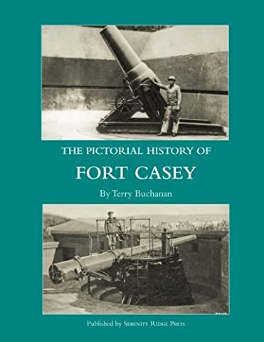 The Pictorial History of Fort