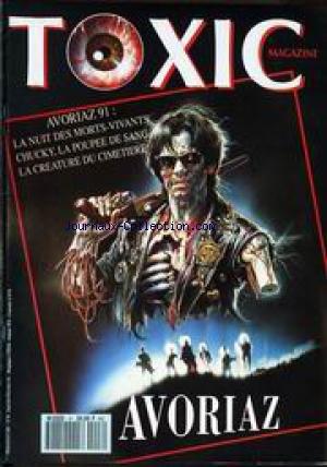 TOXIC MAGAZINE [No 8] du 01/08/1991 - AVORIAZ 91 - LA NUIT DES MORTS VIVANTS - CHUCKY - LA POUPEE DE SANG - LA CREATURE DU