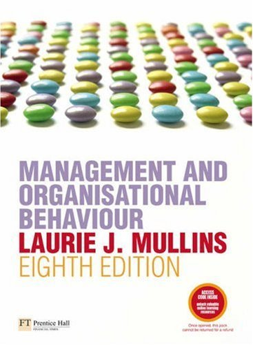 Management and Organisational Behaviour by Mullins Laurie J. (2007-08-01)