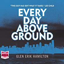 Every Day Above Ground: Van Shaw, Book 3