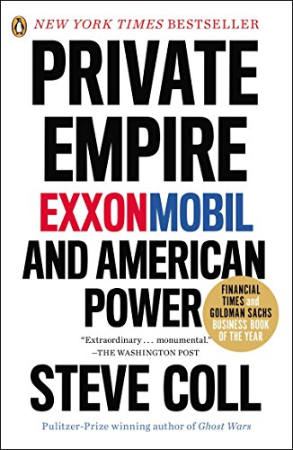 Private Empire: Exxonmobil and American Power